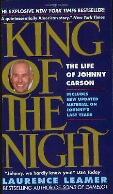 King of the Night : The Life of Johnny Carson by Laurence Leamer
