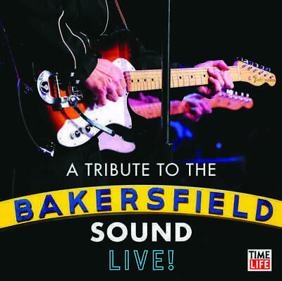 Various Artists - A Tribute To The Bakersfield Sound Live CD NEW