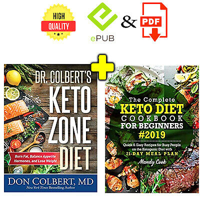 Keto Zone Diet by Dr.Colbert +The Complete Keto Diet Cookbook For Beginners 2019