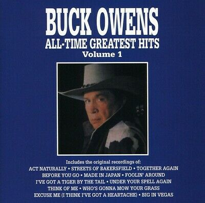 Buck Owens - All Time Greatest Hits, Volume 1 CD NEW