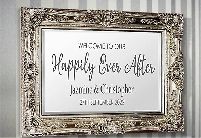 Personalised WEDDING happily ever after Welcome sign Vinyl mirror Sticker V600