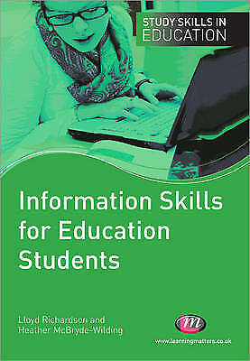 Information Skills for Education Students Heather McBryde-Wilding QTS