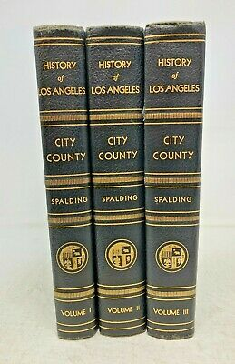 History of Los Angeles California City & County Spalding 3 Volumes