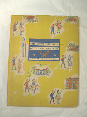 The Little History of the United States, by Mable Pyne, 1940