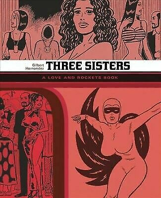Three Sisters: A Love and Rockets Book (Love and Rockets), , Hernandez, Gilbert,
