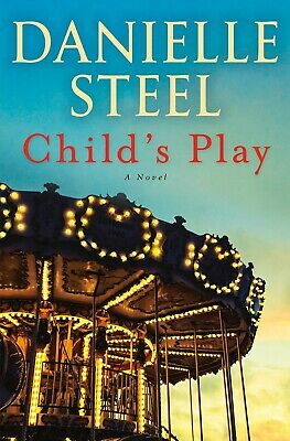 Child's Play A Novel by Danielle Steel Mothers Fiction Hardcover