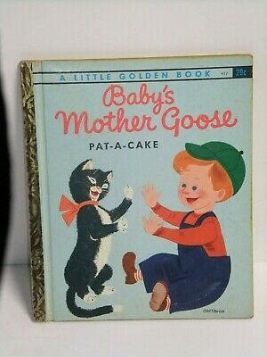 """Little Golden Book #422 """"BABY'S MOTHER GOOSE - PAT-A-CAKE"""""""