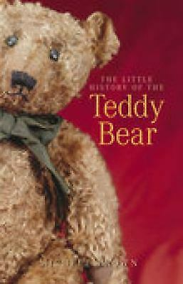 The Little History of the Teddy Bear by Michele Brown