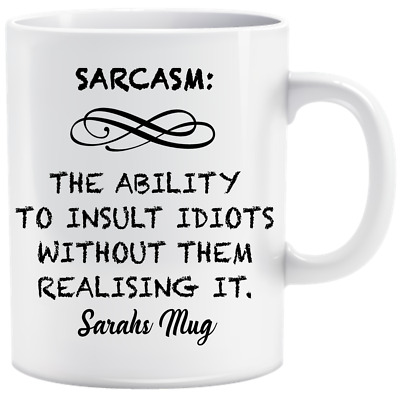 Personalised Sarcasm Ability To Insult Rude Swear Funny Mug Cup Gift Birthday