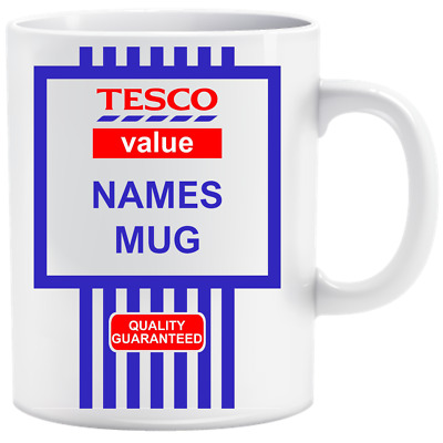 Personalised Tesco Value Name Funny Mug Cup Gift Birthday