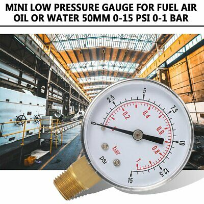 Mini Low Pressure Gauge For Fuel Air Oil Or Water 50mm 0-15 PSI 0-1 Bar AF