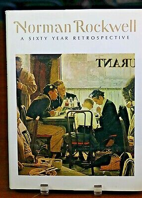 Norman Rockwell A Sixty Year Retrospective by Thomas S Buechner Published 1972
