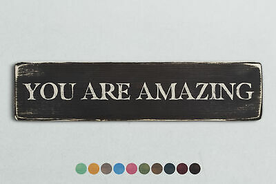 YOU ARE AMAZING Vintage Style Wooden Sign. Shabby Chic Retro Home Gift
