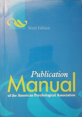 APA Publication Manual of the American Psychological Association 6th Ed ML#220