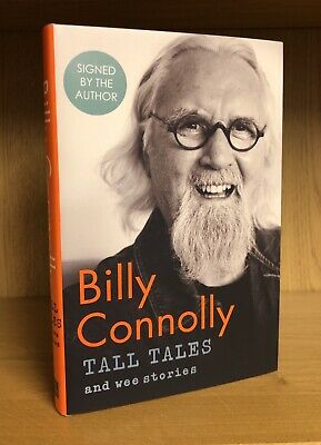 Tall Tales And Wee Stories - Billy Connolly **Signed UK 1st/1st** Hardback 2019