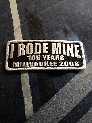 I RODE MINE 105 years BIKER RALLY PATCH NEW  Milwaukee. Harley motorcycle patch