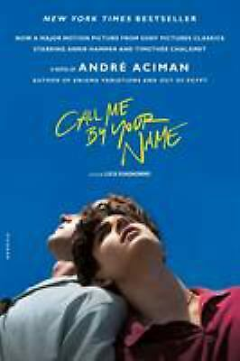 Call Me by Your Name  (ExLib) by Andr? Aciman