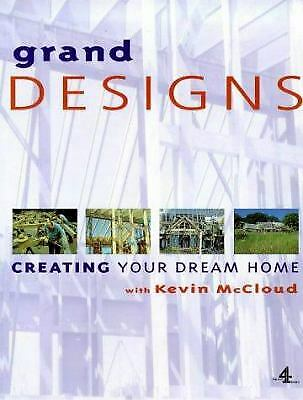 Grand Designs : Building Your Dream Home  (NoDust) by Fanny Blake; Kevin McCloud