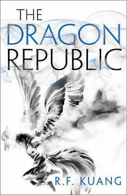 The Dragon Republic (The Poppy War, Book 2) (The Poppy War) by R.F. Kuang.