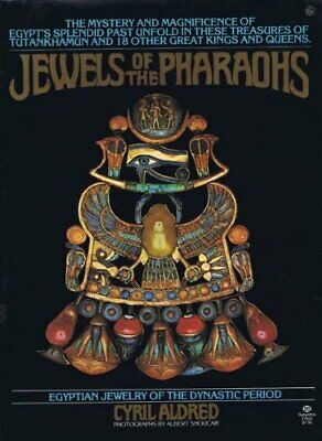 Jewels of the Pharaohs: Egyptian Jewellery of the Dy by Aldred, Cyril 0500271208