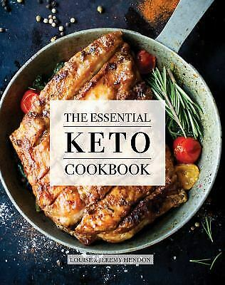 The Essential Keto Cookbook: 105 Ketogenic Diet Recipes For Weight Loss,...
