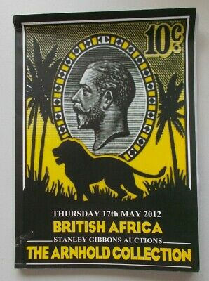 Stanley Gibbons British Africa - The Arnhold Collection 2012 auction catalogue.