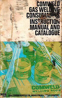 Comweld Gas Welding Consumables Instruction Manual and Catalogue ca.1975