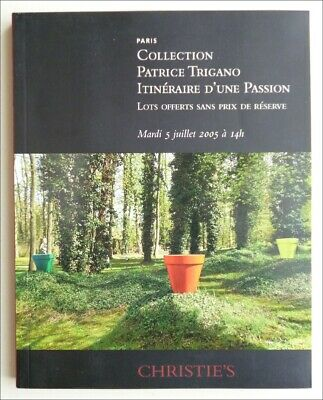 Collection Patrice Trigano - Catalogue Vente Christies 5 Juillet 2005