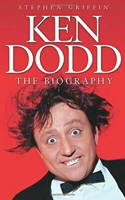 Ken Dodd. The Biography: The BiographyGriffin, Stephen, New, Paperback