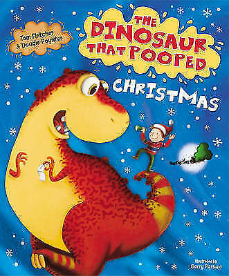 The Dinosaur That Pooped Christmas By Tom Fletcher NEW Paperback Childrens Book