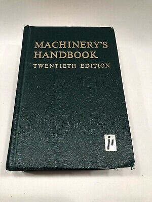 Machinery's Handbook 20th Edition First Printing The Industrial Press 1975