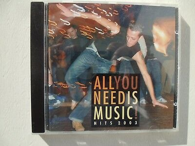 All You Need Is Music! Hits 2003