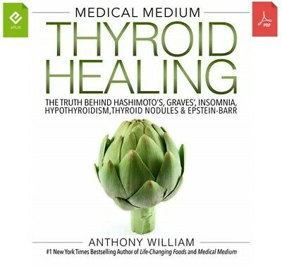 Medical Medium Thyroid Healing By Anthony William [DIGITAL] INSTANT DELIVERY