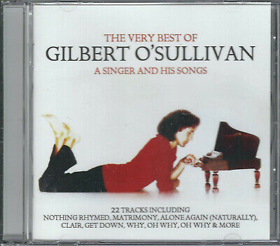 GILBERT O'SULLIVAN A Singer and His Songs: The Very Best Of CD (2012) *AS NEW