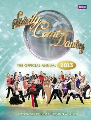Strictly Come Dancing: The Official 2013 Annual, Alison Maloney, Very Good, Hard
