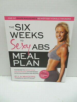 Six Weeks To Sexy Abs Meal Plan Guide Book Lose Pounds Ella Magers