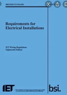 IET Wiring Regulations 18th Edition BS 7671:2018 Requirements New Blue Regs