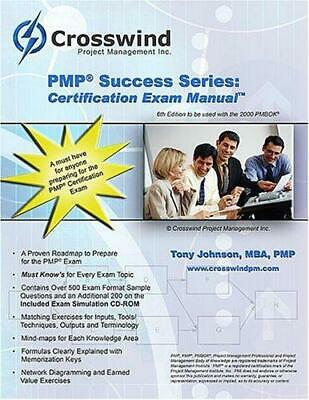 PMP Success Series : And Exam Simulation : Certification Exam Manual