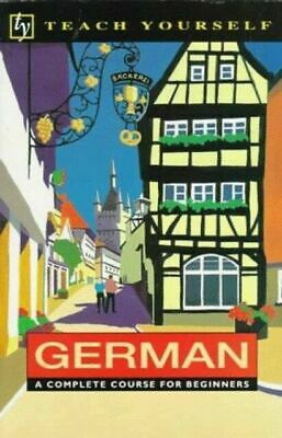Teach Yourself German : A Complete Course for Beginners  (ExLib) by Paul Coggle