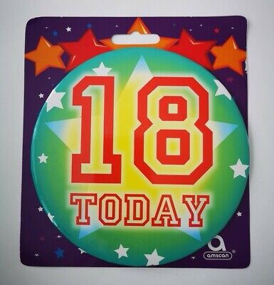 Big Badges:18 Today 18 Birthday Badge 18th Jumbo New Giant Large Years Old