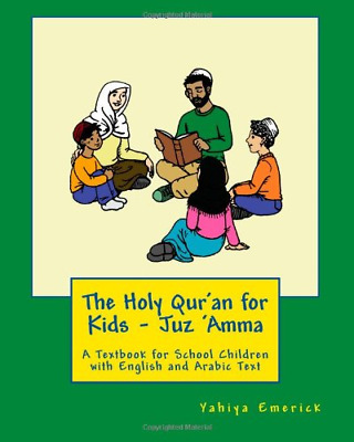 The Holy Quran for Kids - Juz Amma: A Textbook for School Children with and