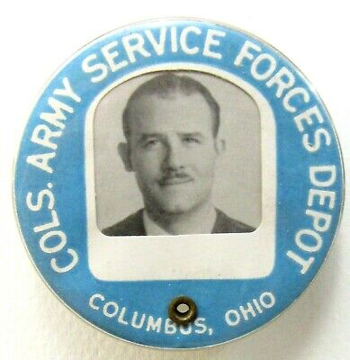WWII COLS. ARMY SERVICE FORCES DEPOT Columbus OH employee photo badge pinback +