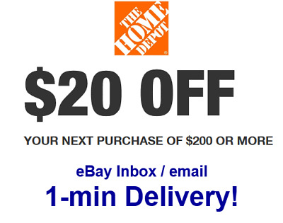 Home Depot $20 OFF $200 Promo.1Coupon In-store Only-Not 5 10 50-sent in 1 min