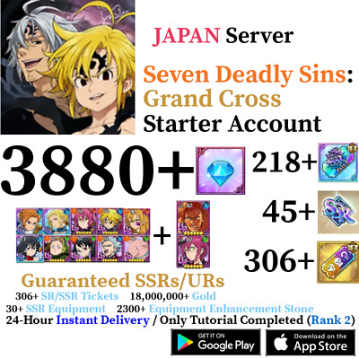 [JP] [INSTANT] 700+ Gems 45+ SSR Tickets | Seven Deadly Sins Grand Cross Account