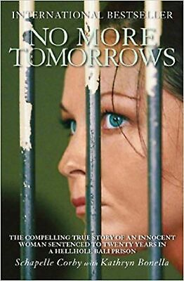 No More Tomorrows: The Compelling True Story of an Innocen... Paperback Book NEW