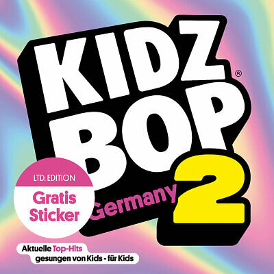 Neu Universal CD Kidz Bop Germany 2 + Sticker (Limited Edition) 12273071