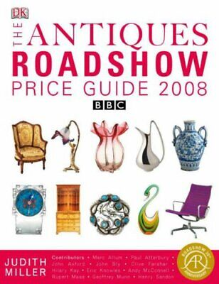The Antiques Roadshow Price Guide 2008 BBC (Ju by BBC Team of Experts 1405325437