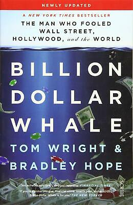 Billion Dollar Whale The Man Who Fooled Wall Street Hollywood And The World