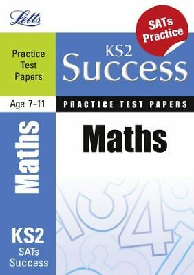 Maths: Practice Test Papers (Letts Key Stage 2 Success), White, Jason, Very Good