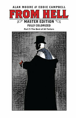 FROM HELL MASTER EDITION #7 by Alan Moore & Eddie Campbell